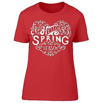 Hello Spring Season Quote Tee Women's -Image by Shutterstock