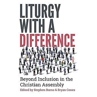 Liturgi med en skillnad: bortom inkludering i den kristna församlingen