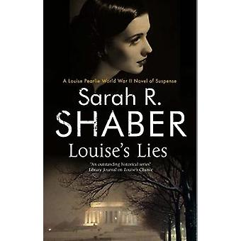 Louises Lies by Sarah R Spencer