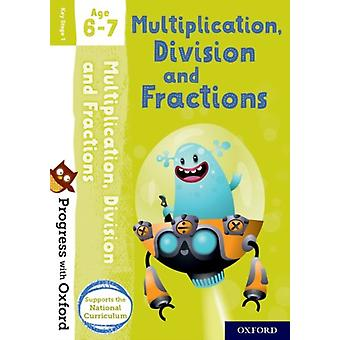 Progress with Oxford Multiplication Division and Fractions
