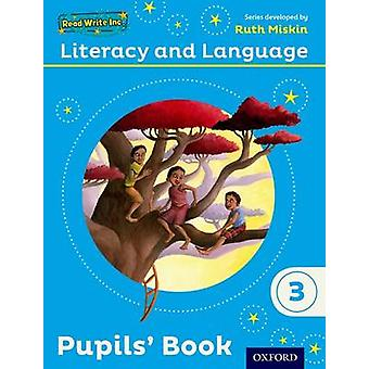 Read Write Inc. Literacy  Language Year 3 Pupils Book by Ruth MiskinJaney PursgroveCharlotte Raby