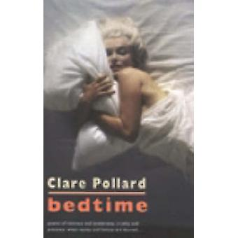 Bedtime by Clare Pollard