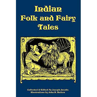 Indian Folk and Fairy Tales by Jacobs & Joseph