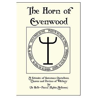 The Horn of Evenwood by Artisson & Robin