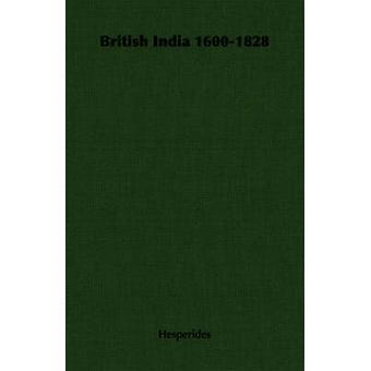 British India 16001828 by Hesperides