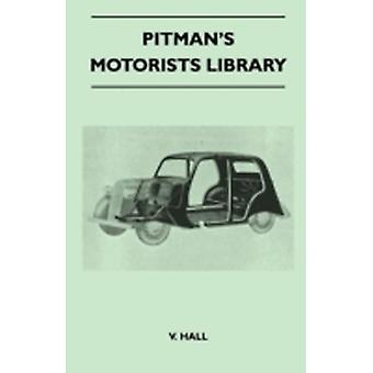 Pitmans Motorists Library  The Book of the Vauxhall 10Four and 12four  An Instruction Book for Owners and Prospective Owners Covers Models from 1938 Onwards by Hall & V.