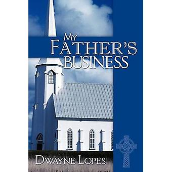 My FatherS Business de Lopes & Dwayne