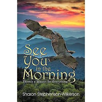 See You in the Morning by Wilkerson & Sharon