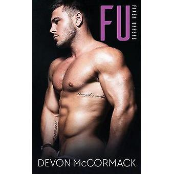 FU Fixer Uppers by McCormack & Devon