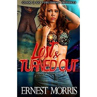 Lost  Turned Out by Morris & Ernest