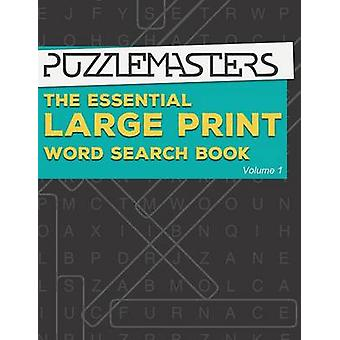 The Essential Large Print Word Search Book 50 Fun Themed Word Search Puzzles for Adults and Kids by Puzzle Masters