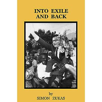 Into Exile and Back by Zukas & Simon