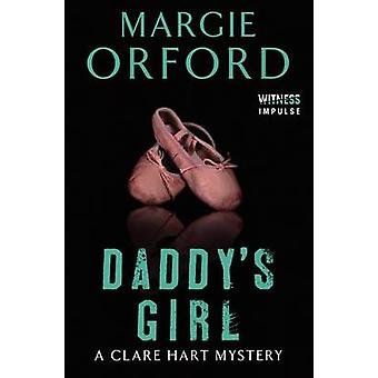 Daddy's Girl by Margie Orford - 9780062339126 Book