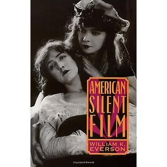 American Silent Film by William Everson - 9780306808760 Book