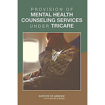 Provision of Mental Health Counseling Services Under TRICARE by Commi