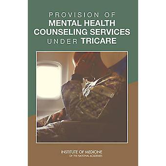 Levering af mental sundhed Rådgivning Under TRICARE af Commi