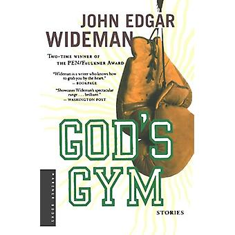 God's Gym - Stories by John Edgar Wideman - 9780618711994 Book