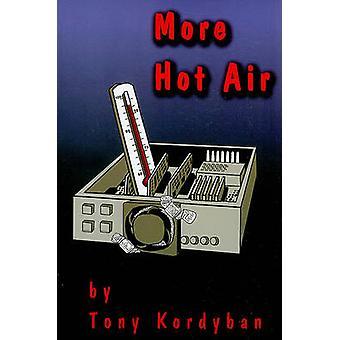 More Hot Air by Tony Kordyban - 9780791802236 Book