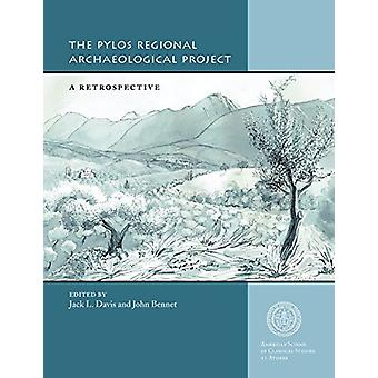 The Pylos Regional Archaeological Project - A Retrospective by Jack L.