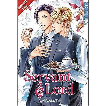 Servant & Lord by Lorinell Yu - 9781427860163 Book