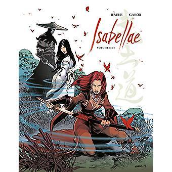Isabellae Volume 1 by Raule - 9781506712741 Book