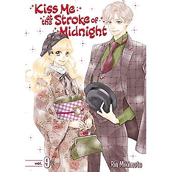 Kiss Me At The Stroke Of Midnight 9 by Rin Mikimoto - 9781632367266 B