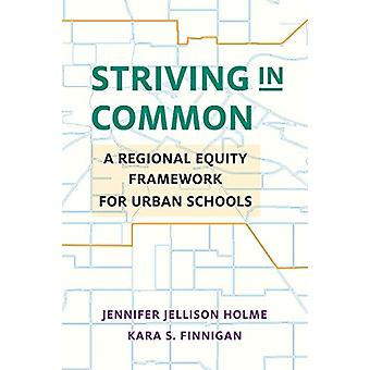 Striving in Common - A Regional Equity Framework for Urban Schools by