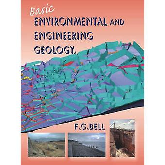 Basic Environmental and Engineering Geology by F -G. Bell - 978190444