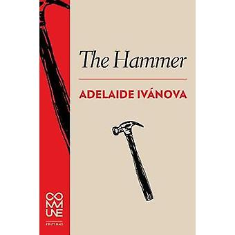 The Hammer by The Hammer - 9781934639276 Book