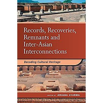 Records - Recoveries - Remnants and Inter-Asian Interconnections - Dec