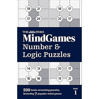 Times MindGames Number and Logic Puzzles Book 1 by Times Mind Games