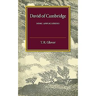 David of Cambridge - Some Appreciations by Terrot Reavely Glover - 978