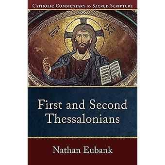First and Second Thessalonians by Nathan Eubank - 9780801049446 Book