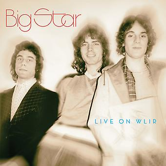 Big Star - Live on Wlir [CD] USA import