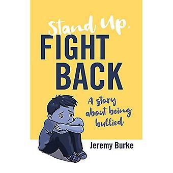 Stand Up, Fight Back: una storia di bullismo