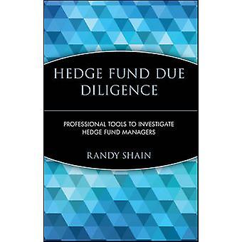 Hedge-rahaston due diligence - Ammattimaiset työkalut hedge-hauskanpidon tutkimiseen
