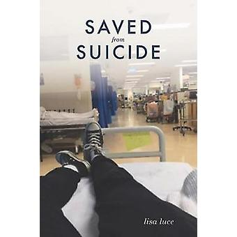 Saved From Suicide by Lisa Luce - 9780648045137 Book
