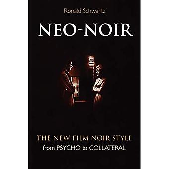 Neo-Noir: From  Psycho  to  Collateral