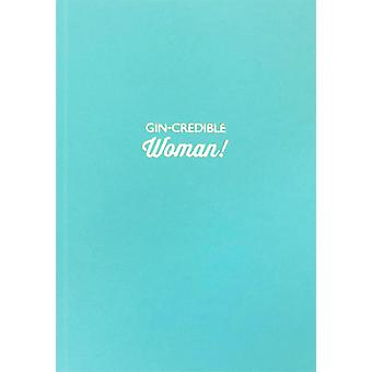 Gin-credible Woman Lined Notebook