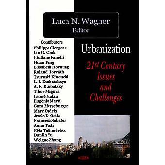 Urbanization by Edited by Luca N Wagner