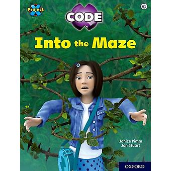 Project X CODE Lime Book Band Oxford Level 11 Maze Craze Into the Maze by Janice Pimm