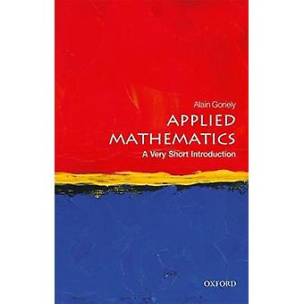 Applied Mathematics A Very Short Introduction Very Short Introductions