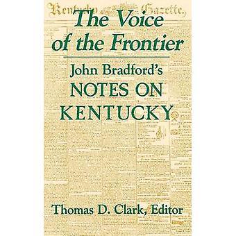 The Voice of the Frontier - John Bradfords anteckningar om Kentucky av Thoma