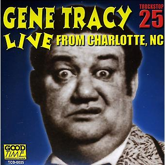 Gene Tracy - Gene Tracy: Vol. 1-Live From Charlotte Nc [CD] USA import