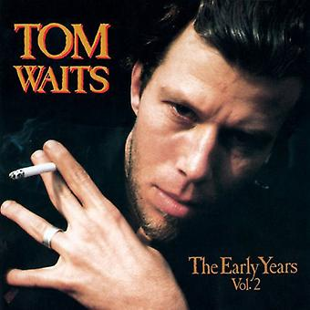 Tom Waits - Tom Waits: Vol. 2-Early Years [Vinyl] USA import