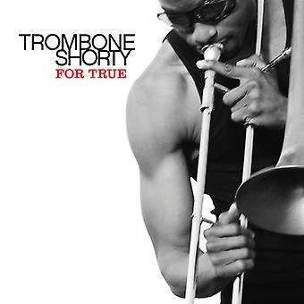 Trombone Shorty - For True [CD] USA import