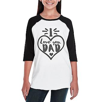 I Love You Dad Heart Unique Graphic Baseball Raglan Tee For Boys