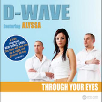 D-Wave - Through Your Eyes USA import