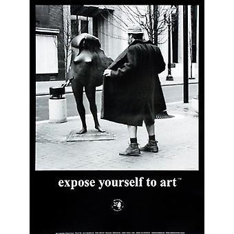 Expose Yourself to Art Poster Print by Mike Ryerson (18 x 24)