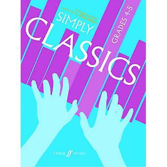 Simply Classics Grades 45 par Edité par Peter Gritton